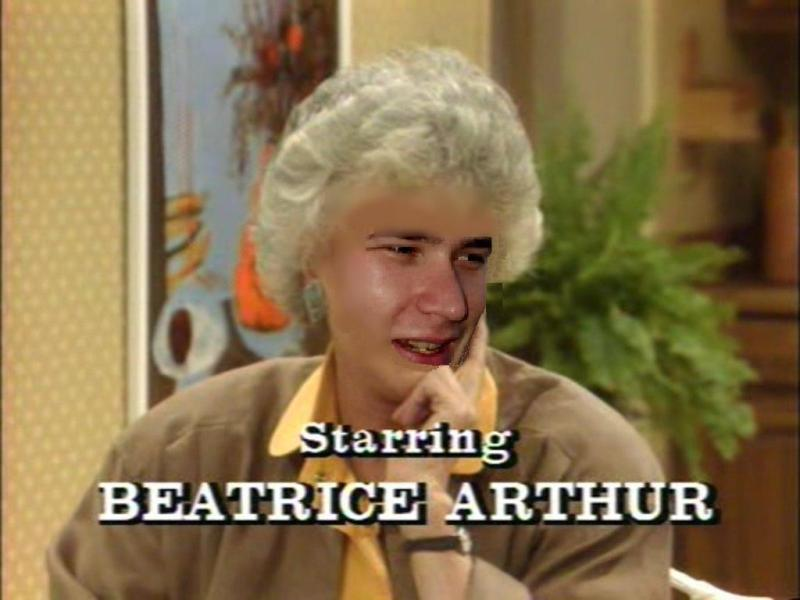 Sometimes I Just Want to Bea Arthur
