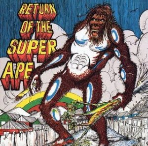 Return of the Super Ape by Lee Scratch Perry and the Upsetters