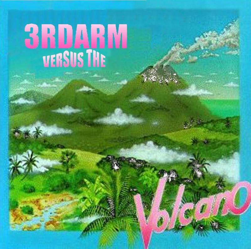 3rdarm Versus the Volcano (aka the Internet)